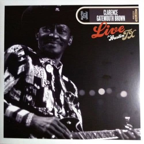 """Clarence """"Gatemouth"""" Brown<br>Live From Austin TX<br>LP, 180g + LP"""